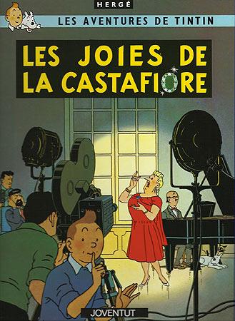 JOIES DE LA CASTAFIORE, LES [CAT] -TINTIN [COMIC]