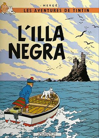 ILLA NEGRA, L' [CAT] -TINTIN [COMIC]