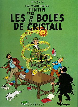 7 BOLES DE CRISTALL, LES [CAT] -TINTIN [COMIC]