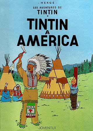 TINTIN A AMERICA [CAT] -TINTIN [COMIC]