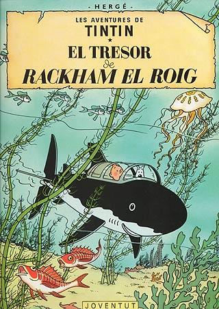 TRESOR DE RACKHAM EL ROIG, EL [CAT] -TINTIN [COMIC]