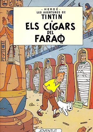 CIGARS DEL FARAO, ELS [CAT] -TINTIN [COMIC]