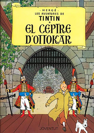 CEPTRE D'OTTOKAR, EL [CAT] -TINTIN [COMIC]