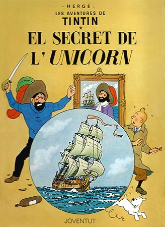SECRET DE L'UNICORN, EL [CAT] -TINTIN [COMIC]