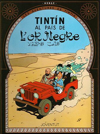 TINTIN AL PAIS DE L'OR NEGRE [CAT] -TINTIN [COMIC]