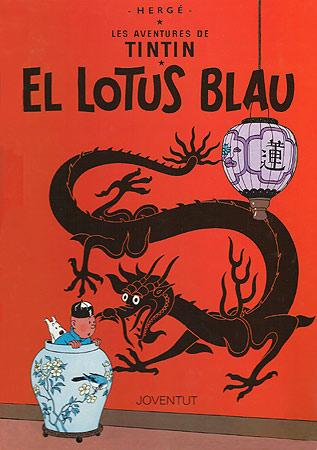 LOTUS BLAU, EL [CAT] -TINTIN [COMIC]