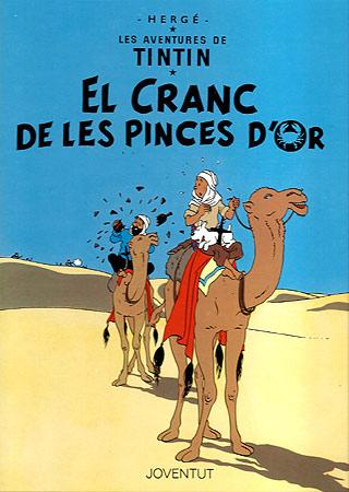 CRANC DE LES PINCES D'OR, EL [CAT] -TINTIN [COMIC]