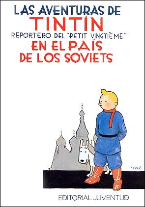 TINTIN EN EL PAIS DE LOS SOVIETS -TINTIN [COMIC]