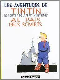 TINTIN AL PAIS DELS SOVIETS, LES AVENTURES DE [COMIC]