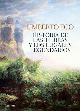 HISTORIA DE LAS TIERRAS Y LUGARES LEGENDARIOS
