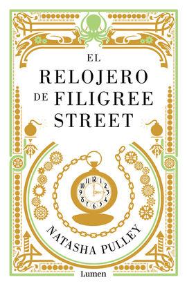 RELOJERO DE FILIGREE STREET, EL