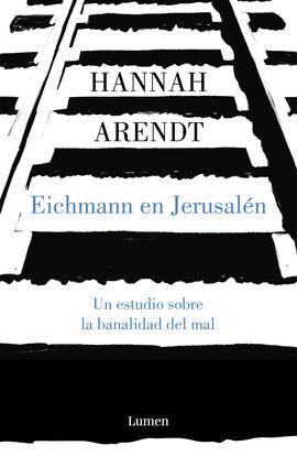 EICHMANN EN JERUSALEN (TB-2019)
