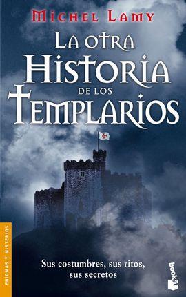 OTRA HISTORIA DE LOS TEMPLARIOS, LA [BOLSILLO]
