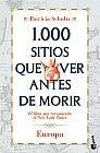 1000 SITIOS QUE VER ANTES DE MORIR [BOLSILLO] EUROPA