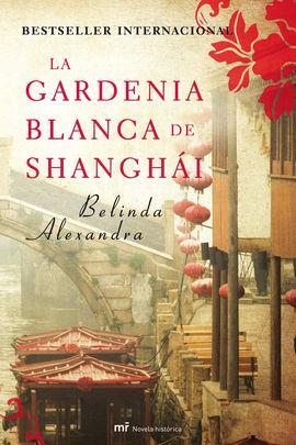GARDENIA BLANCA DE SHANGHAI, LA