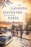 LAVANDA SILVESTRE QUE ILUMINO PARIS