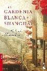 GARDENIA BLANCA DE SHANGHAI, LA [BOLSILLO]