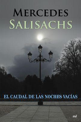 CAUDAL DE LAS NOCHES VACIAS, EL