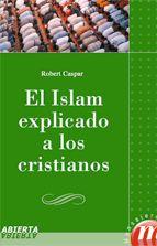 ISLAM EXPLICADO A LOS CRISTIANOS, EL