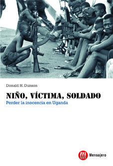 NIÑO, VÍCTIMA, SOLDADO