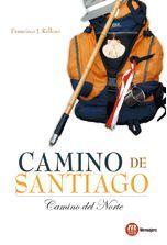 CAMINO DE SANTIAGO. CAMINO DEL NORTE