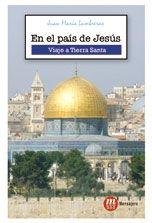EN EL PAÍS DE JESÚS