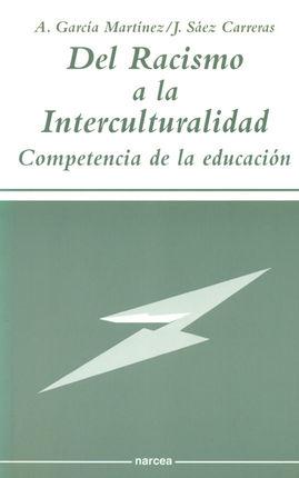 DEL RACISMO A LA INTERCULTURALIDAD. COMPETENCIA EN LA EDUCACION