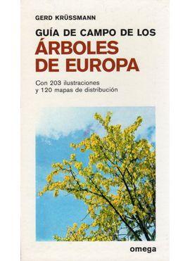 ARBOLES DE EUROPA.GUIA DE CAMPO DE LOS