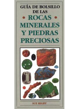 ROCAS MINERALES Y PIEDRAS PRECIOSAS. GUIA BOLSILLO