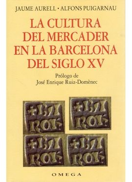 CULTURA DEL MERCADER EN LA BARCELONA DEL SIGLO XV, LA