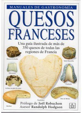 QUESOS FRANCESES. MANUALES DE GASTRONOMIA