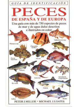 GUIA DE IDENTIFICACION DE PECES DE ESPAÑA Y EUROPA