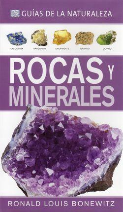 ROCAS Y MINERALES -GUÍAS DE LA NATURALEZA
