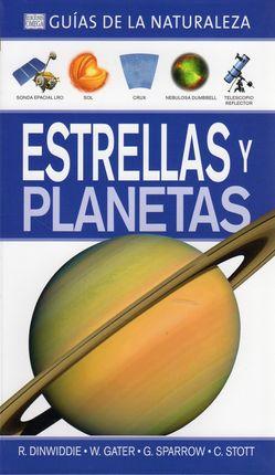 ESTRELLAS Y PLANETAS -GUÍAS DE LA NATURALEZA