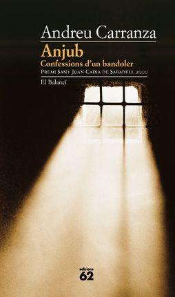 ANJUB. CONFESSIONS D'UN BANDOLER