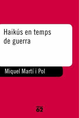 HAIKUS EN TEMPS DE GUERRA
