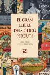 GRAN LLIBRE DELS OFICIS PERDUTS, EL