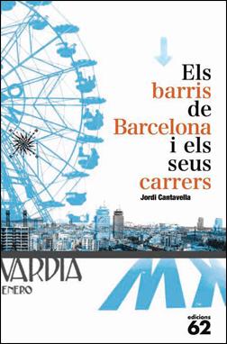 BARRIS DE BARCELONA I ELS SEUS CARRERS, ELS