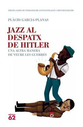 JAZZ AL DESPATX DE HITLER