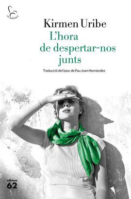 L'HORA DE DESPERTAR-NOS JUNTS