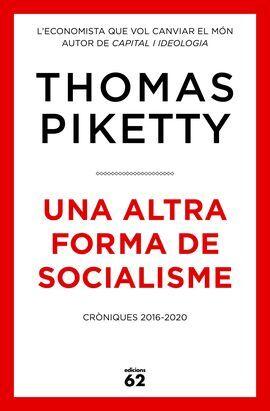 UNA ALTRA FORMA DE SOCIALISME