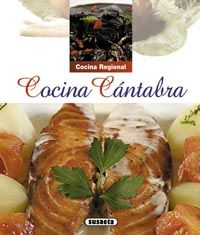 COCINA CANTABRA. COCINA REGIONAL