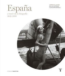 ESPAÑA A TRAVES DE LA FOTOGRAFIA