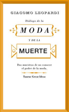 DIÁLOGO DE LA MODA Y DE LA MUERTE [BOLSILLO]