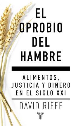OPROBIO DEL HAMBRE, EL