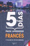 FRANCES, 5 DIAS PARA APRENDER