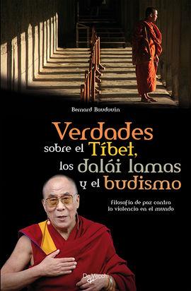 VERDADES SOBRE EL TIBET, LOS DALAI LAMAS Y EL BUDISMO