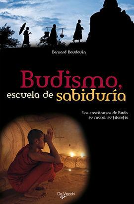 BUDISMO, ESCUELA DE SABIDURIA