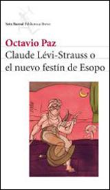 CLAUDE LEVI-STRAUSS O EL NUEVO FESTIN DE ESOPO