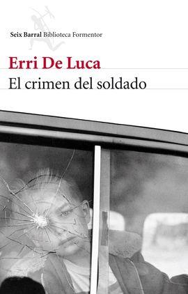 CRIMEN DEL SOLDADO, EL